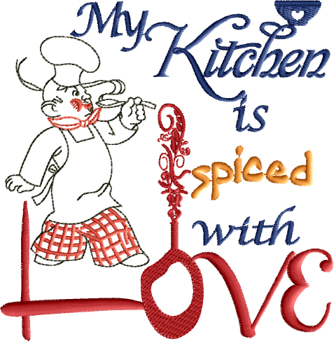 My Kitchen Is Spiced With Love