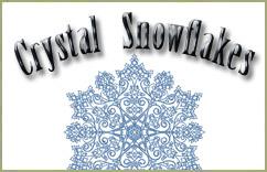 Crystal Snowflakes