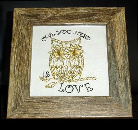 "Framed Art Embroidery ""Owl You Need is Love"""